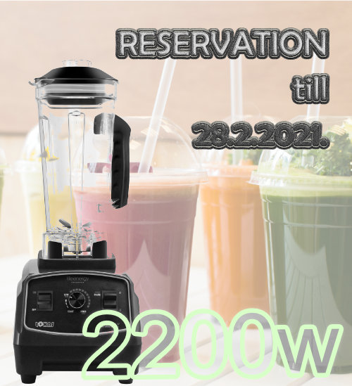 Reserve your new LOHAS blender 2200W